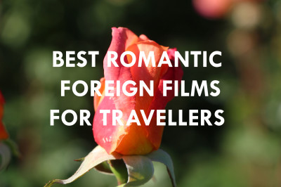 Migrant Muse: Romantic Foreign Films for Travellers